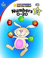 Numbers 0-20, Grades PK - K (Home Workbooks)…