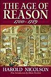 Nicolson, Harold: The Age of Reason: (1700-1789)