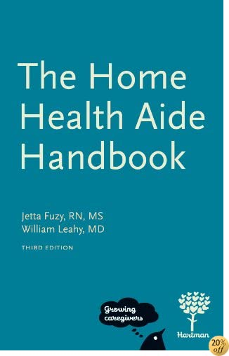 The Home Health Aide Handbook, 3e