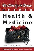 The New York Times Reader: Health & Medicine…