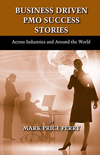 business-driven-pmo-success-stories-across-industries-and-around-the-world