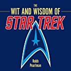 The Wit and Wisdom of Star Trek by Robb…