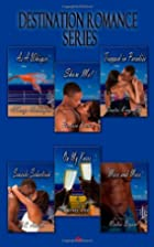 Destination Romance Series by AlTonya…