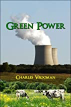 Green Power by Charles Vrooman