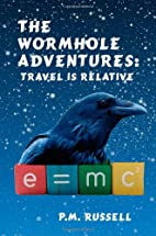 The Wormhole Adventures: Travel Is Relative…