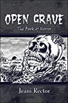 Open Grave: The Book of Horror by Jeani…