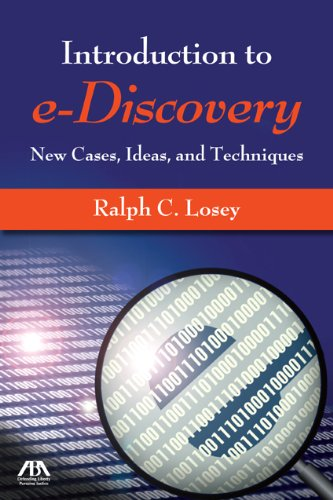 an-introduction-to-e-discovery-new-cases-ideas-and-techniques