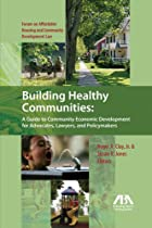 Building healthy communities : a guide to…