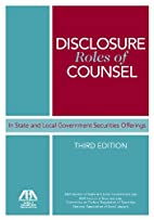 Disclosure Roles of Counsel in State and…