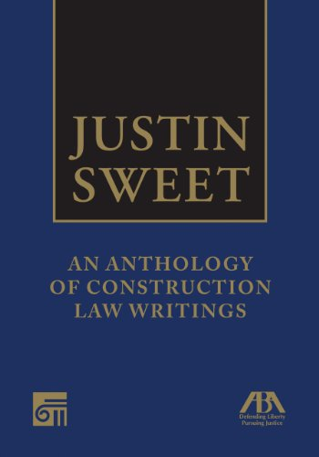 justin-sweet-an-anthology-of-construction-law-writings