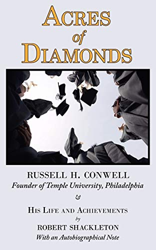 acres-of-diamonds-the-russell-conwell-founder-of-temple-university-story