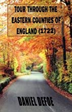Tour Through the Eastern Counties of England…