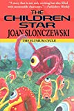 Slonczewski, Joan: The Children Star - An Elysium Cycle Novel