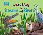What Lives in Streams and Rivers? (Super…