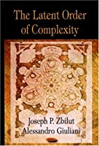 The Latent Order of Complexity by Joseph P.…