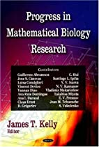 Progress in Mathematical Biology Research by…