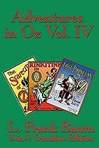 Adventures in Oz Vol. IV: e Scarecrow of Oz,…