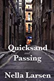 Larsen, Nella: Quicksand and Passing
