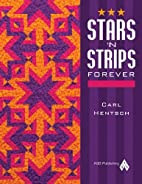 Stars 'N Strips Forever by Hentsch