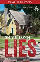 Small Town Lies by Hudson