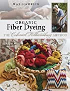 Organic Fiber Dyeing: The Colonial…