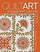 2015 Quilt Art Engagement Calendar by…