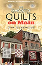 The Ghostly Quilts on Main (Colebridge…