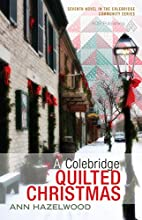 A Colebridge Quilted Christmas (Colebridge…