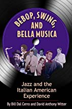 Bebop, Swing and Bella Musica; Jazz and the…