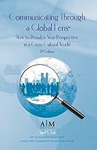 Communicating Through a Global Lens, 2nd…