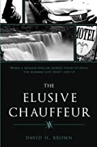 The Elusive Chauffeur by David Brown