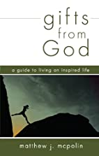 Gifts from God: A Guided to Living an…