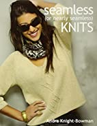 Seamless (or nearly seamless) knits by Andra…