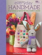 Everyday Handmade: 22 Practical Projects for…