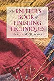 Nancie M. Wiseman: The Knitter's Book of Finishing Techniques