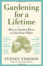 Gardening for a Lifetime: How to Garden…