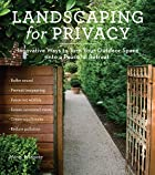 Landscaping for Privacy: Innovative Ways to…