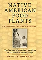 Native American Food Plants: An…