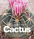 The Gardener's Guide to Cactus: The 100 Best…
