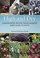 High and Dry: Gardening with Cold-Hardy…