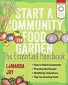 Start a Community Food Garden: The Essential…