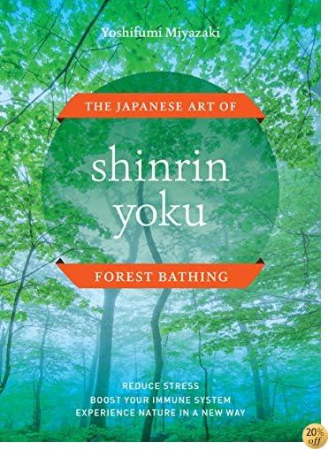 TShinrin Yoku: The Japanese Art of Forest Bathing