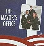 The Mayor's Office (Our Community) by…