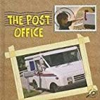 The Post Office (Our Community) by David…