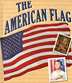 The American Flag by Kelli L. Hicks