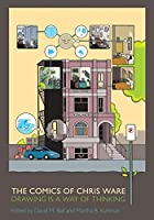 The Comics of Chris Ware: Drawing Is a Way…