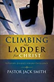 Smith, Jack: Climbing the Ladder for Christ