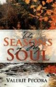 The Seasons of My Soul by Valerie Pecora