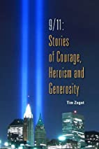 9/11 Stories of Courage Heroism and…