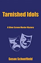 Tarnished Idols: A Silver Screen Murder…